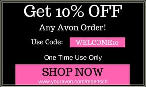 Shop Avon with code: WELCOME10 for 10% Discount - 1 Time Use