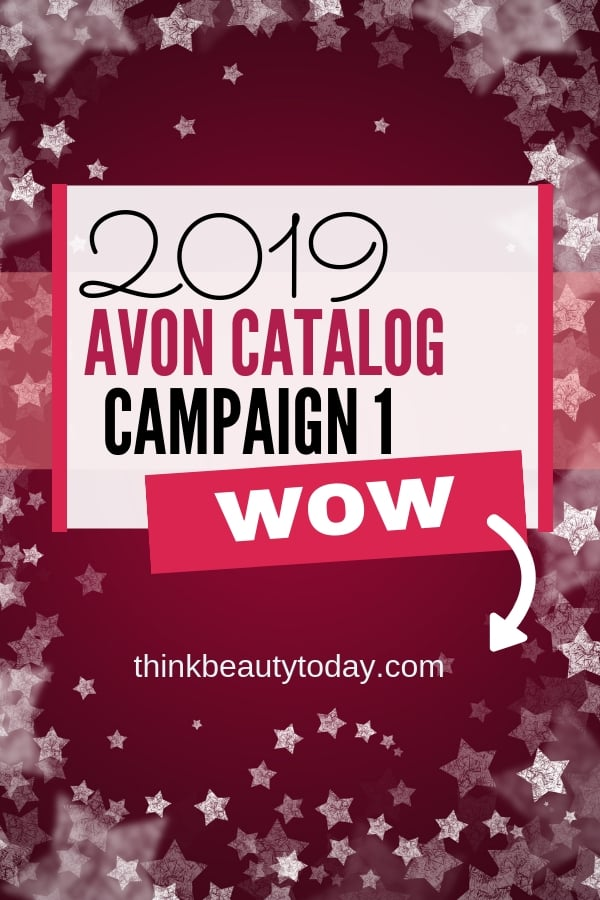Avon Catalog Campaign 1 2019 is full of bargains on makeup, skin care, fragrance, jewelry and body lotions.