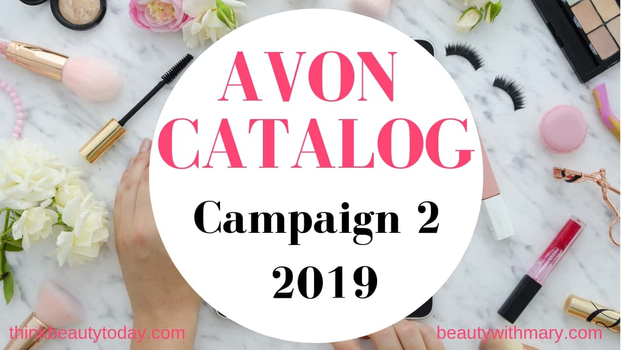 Avon Catalog Campaign 2 2019 is shoppable 12/25/18 - 01/07/19. Shop Avon catalog online from representative website. Free shipping on $40. No coupon code needed.