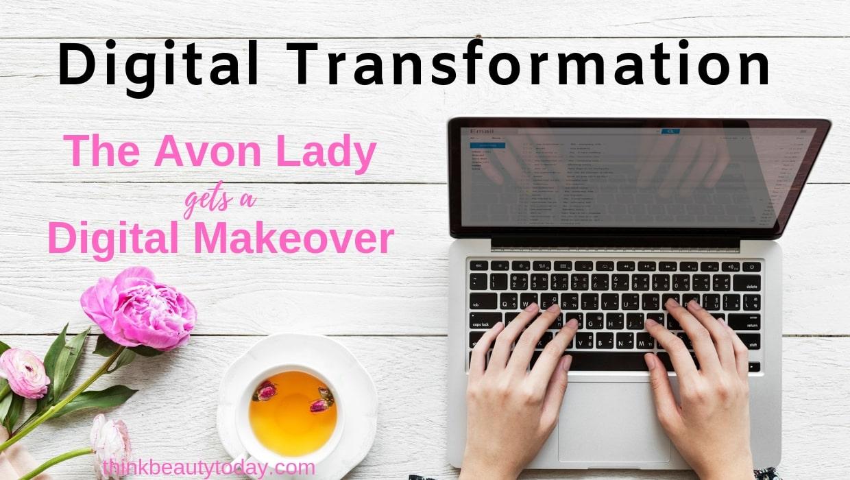 Avon Digital Transformation - Avon Lady gets a digital makeover